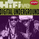 Rhino Hi-Five: Digital Underground/Digital Underground
