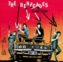 Cadillac/The Renegades