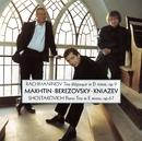 Shostakovich : Piano Trio No.2/Dmitri Makhtin, Alexander Kniazev & Boris Berezovsky