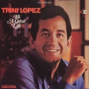 It's A Great Life/Trini Lopez