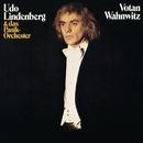 Votan Wahnwitz (Remastered)/Udo Lindenberg & Das Panik-Orchester