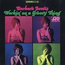 Working On A Groovy Thing/Barbara Lewis