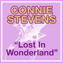 Lost In Wonderland/Connie Stevens