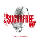 Clepto-manie (repackaging)/Sugarfree