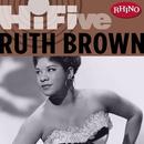 Rhino Hi-Five:  Ruth Brown/Ruth Brown