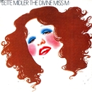 The Divine Miss M/Bette Midler