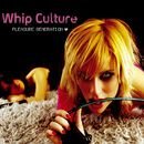 Pleasure Generation/Whip Culture