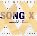 Song X/Pat Metheny/Ornette Coleman