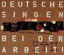 Deutsche Singen Bei Der Arbeit/Heinz Rudolf Kunze