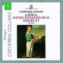 Schumann : Piano Sonata No.1 & Kinderszenen [Scenes of Childhood]/Catherine Collard