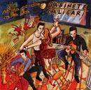 Al calor del amor en un bar/Gabinete Caligari