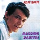 Rose Rosse/Massimo Ranieri
