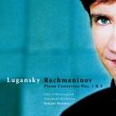 Rachmaninov : Piano Concertos Nos 1 & 3/Nikolai Lugansky, Sakari Oramo & City of Birmingham Symphony Orchestra