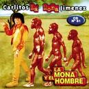 La Mona y El Hombre/La Mona Jimenez