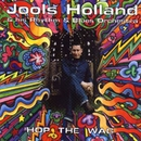Hop The Wag/Jools Holland