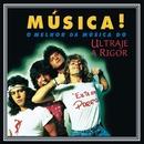 Música!/Ultraje a Rigor