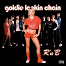 R N' B [Digital Multiple]/Goldie Lookin Chain