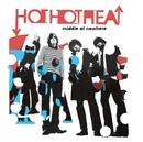 Middle Of Nowhere (U.K. Maxi Single)/Hot Hot Heat