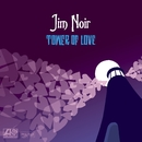 Tower Of Love [iTUNES Deluxe Version - Audio Only]/Jim Noir