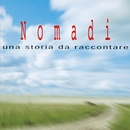 Una Storia Da Raccontare/Nomadi