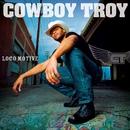 Loco Motive (U.S. Release)/Cowboy Troy