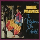 The Windows Of The World/Dionne Warwick