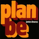 Plan be/Javier Alvarez