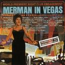 Merman In Vegas/Ethel Merman