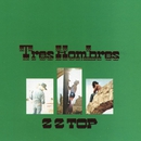 Tres Hombres [Expanded & Remastered]/ZZ Top