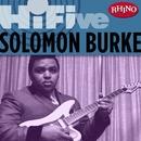 Rhino Hi-Five: Solomon Burke/Solomon Burke