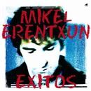 Exitos/Mikel Erentxun