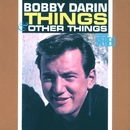 Things & Other Things/Bobby Darin
