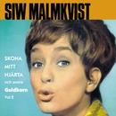 Skona mitt hjärta och andra guldkorn volym 2/Siw Malmkvist