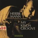 My Kinda Groove/Herbie Mann