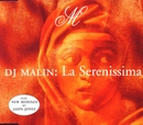 La Serenissima - The Remixes/Dj Malin