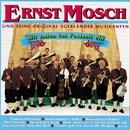Wir Laden Ins Festzelt Ein/Ernst Mosch Und Seine Original Egerländer Musikanten