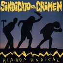 Hip Hop Radical/Sindicato Del Crimen