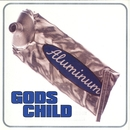 Aluminum/Gods Child