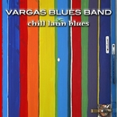 Chill Out (Sácalo)/Vargas Blues Band
