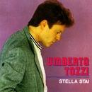Stella stai/Gloria/Umberto Tozzi