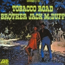 Tobacco Road/Brother Jack McDuff