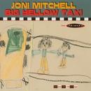 Big Yellow Taxi/Joni Mitchell