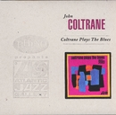 Coltrane Plays The Blues/John Coltrane