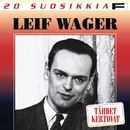 20 Suosikkia / Tähdet kertovat/Leif Wager