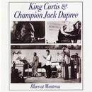 Blues At Montreux (Live)/King Curtis & Champion Jack Dupree