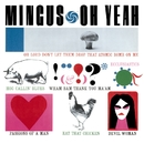 Oh Yeah (Deluxe)/Charles Mingus