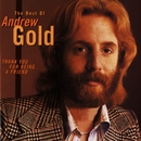Thank You For Being a Friend: The Best Of Andrew Gold/Andrew Gold