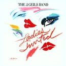 Ladies Invited/The J. Geils Band
