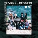 La Parola Ai Testimoni/Enrico Ruggeri