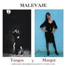 Tangos + Margot/Malevaje